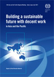Cover image of the report Building a sustainable future with decent work in Asia and the Pacific